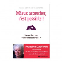 "French book : ""Mieux accoucher, c'est possible​"" ​- Francine Dauphin"